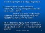 from alignment to critical alignment