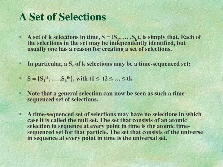 A Set of Selections
