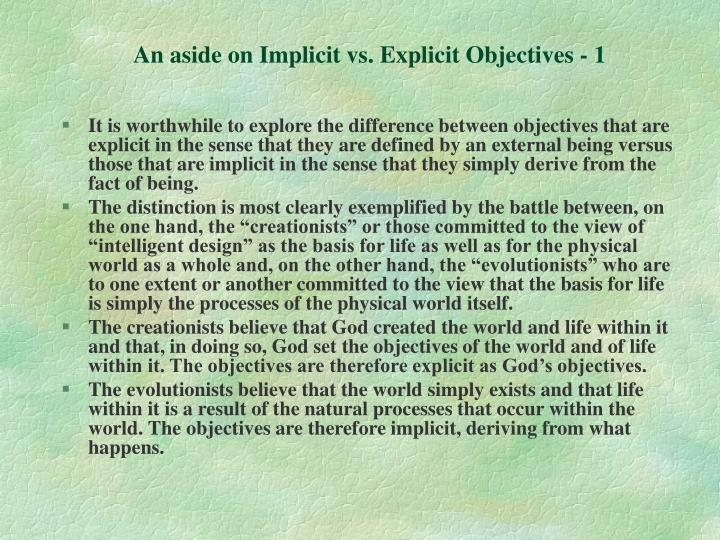 An aside on Implicit vs. Explicit Objectives - 1