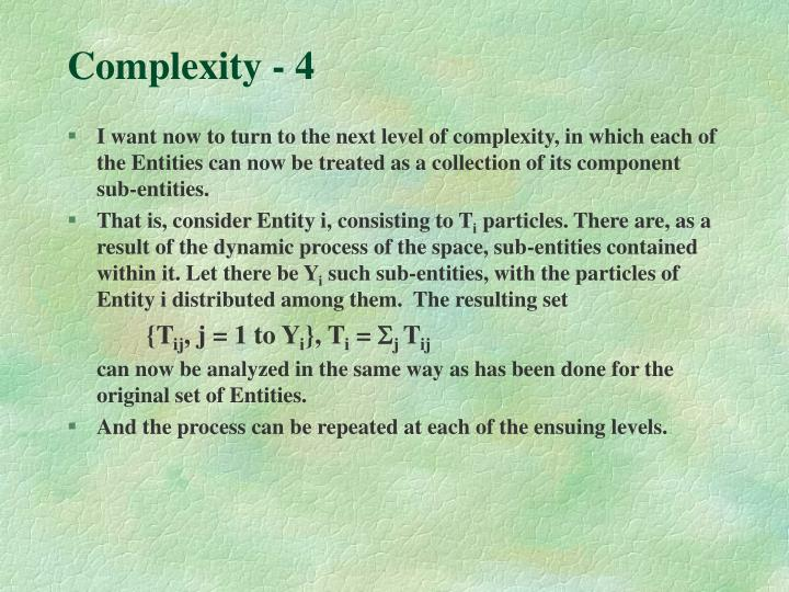 Complexity - 4