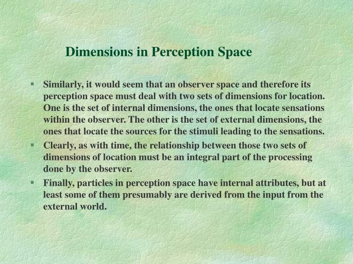 Dimensions in Perception Space