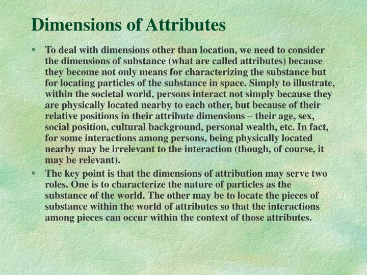 Dimensions of Attributes