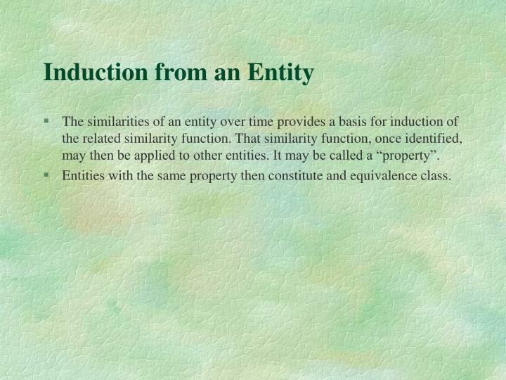 Induction from an Entity