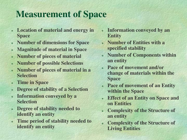 Location of material and energy in Space