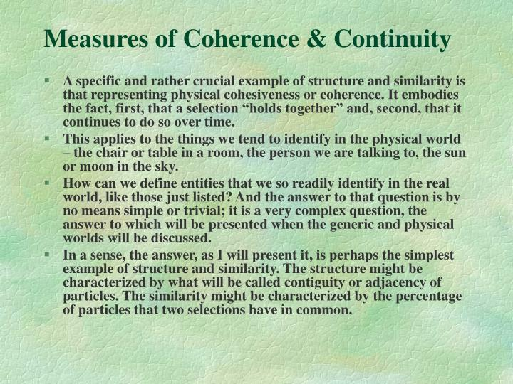 Measures of Coherence & Continuity
