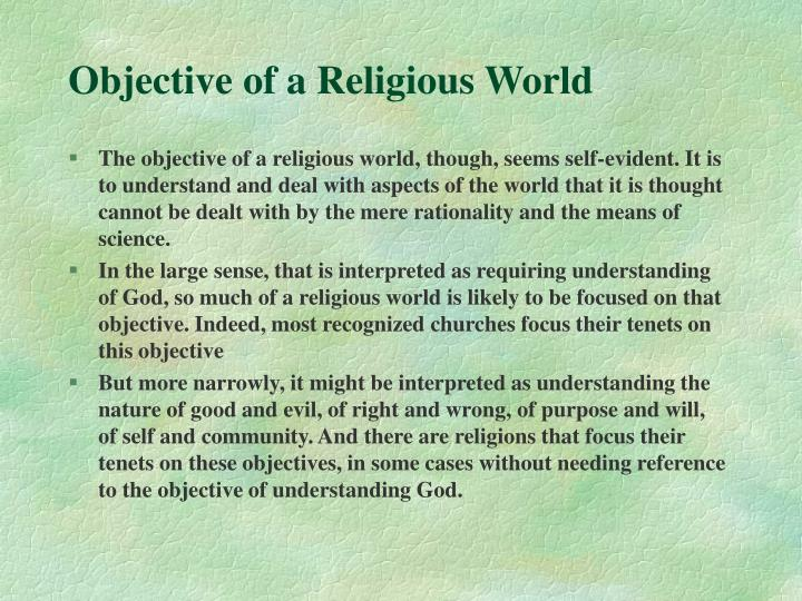 Objective of a Religious World