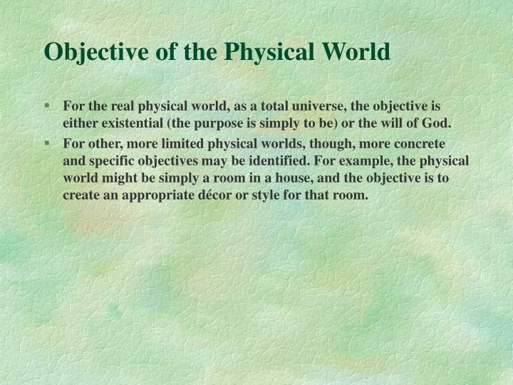 Objective of the Physical World