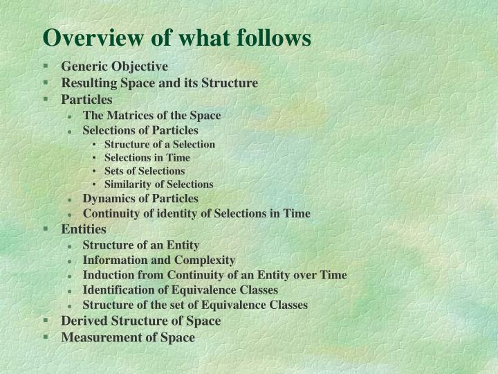 Overview of what follows