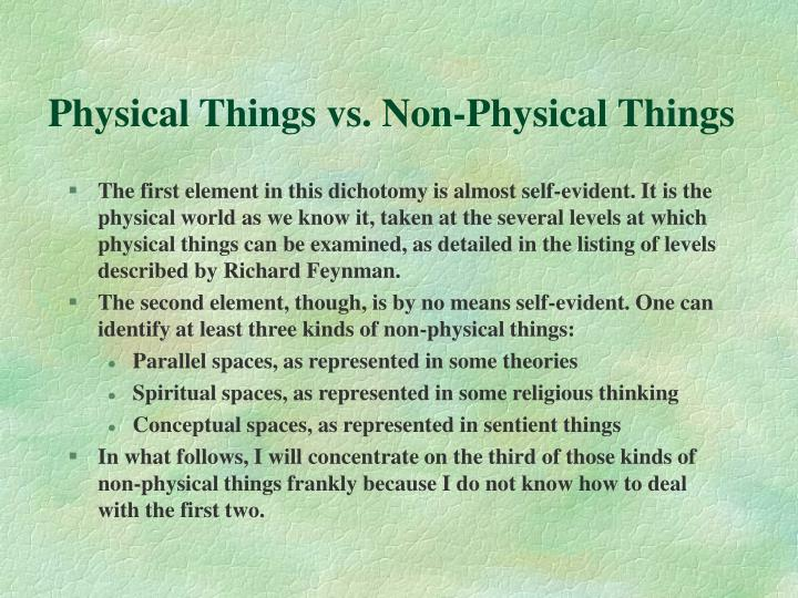 Physical Things vs. Non-Physical Things