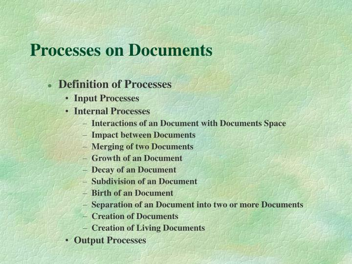 Processes on Documents