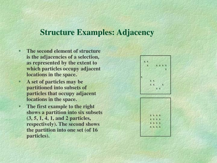 Structure Examples: Adjacency