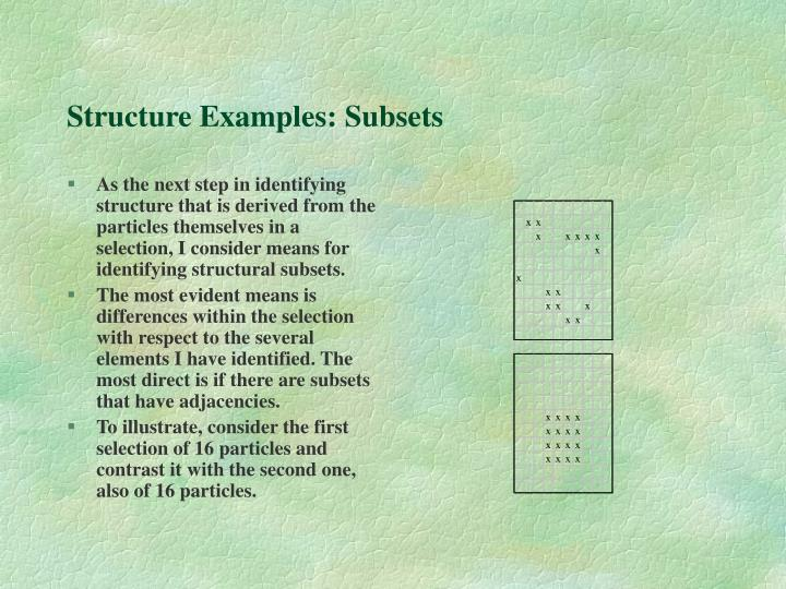 Structure Examples: Subsets