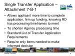 single transfer application attachment 7 b 1