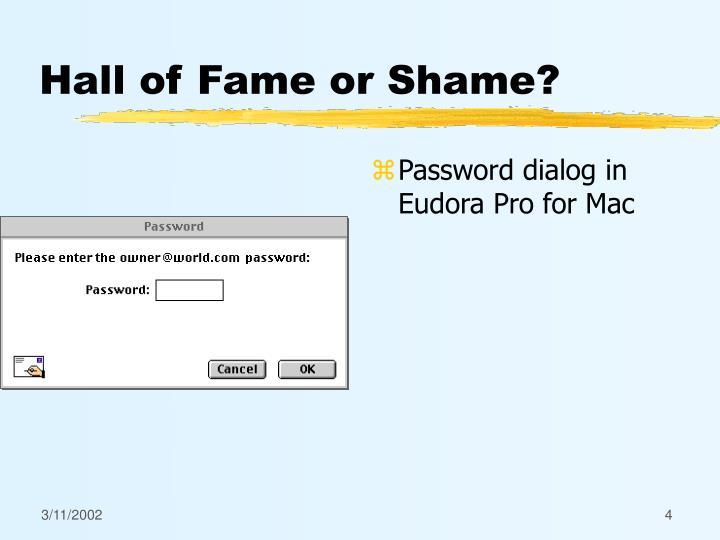 Hall of Fame or Shame?