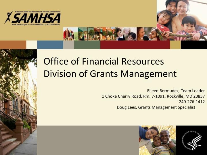 Office of financial resources division of grants management