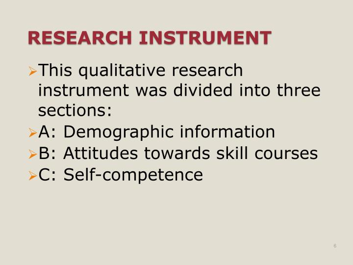 This qualitative research instrument was divided into three sections:
