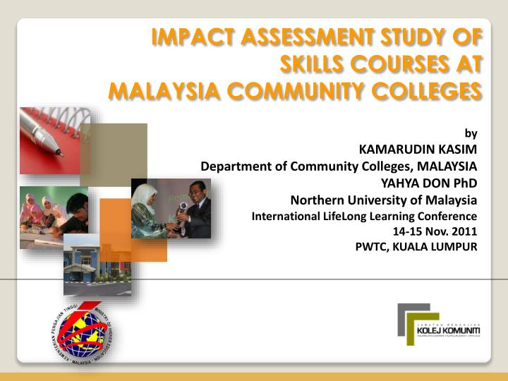 IMPACT ASSESSMENT STUDY OF