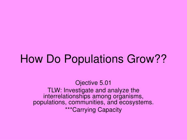 how do populations grow n.