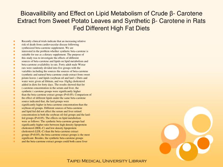 Bioavailibility and Effect on Lipid Metabolism of Crude β- Carotene Extract from Sweet Potato Leave...