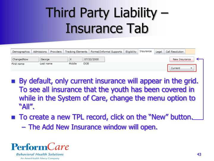 Third Party Liability –