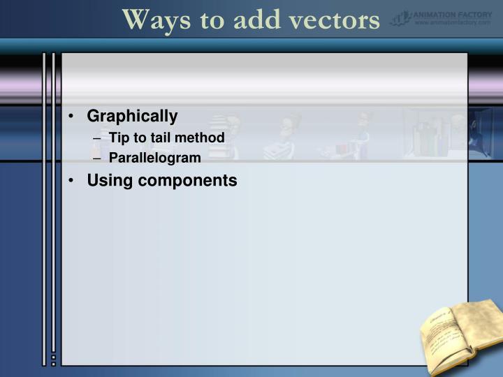 Ways to add vectors