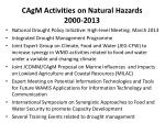 cagm activities on natural hazards 2000 20131