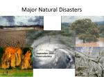 major natural disasters
