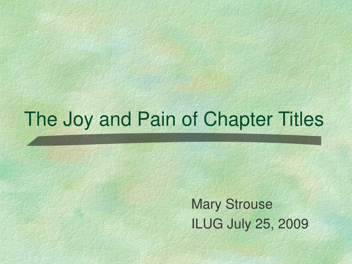 the joy and pain of chapter titles n.
