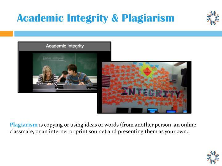 Academic Integrity & Plagiarism
