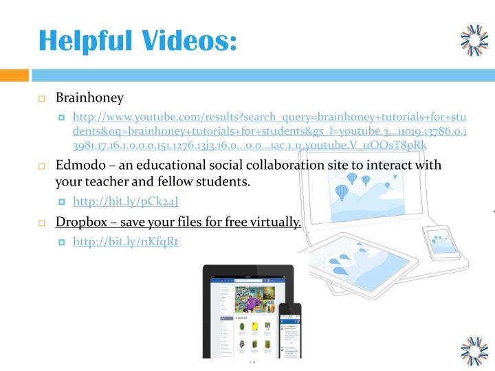 Helpful Videos: