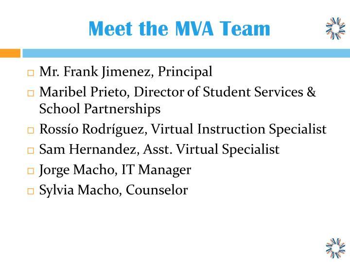Meet the MVA Team