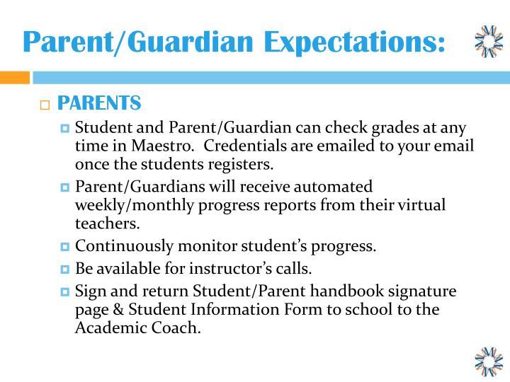 Parent/Guardian Expectations: