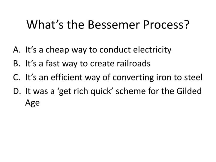 What's the Bessemer Process?