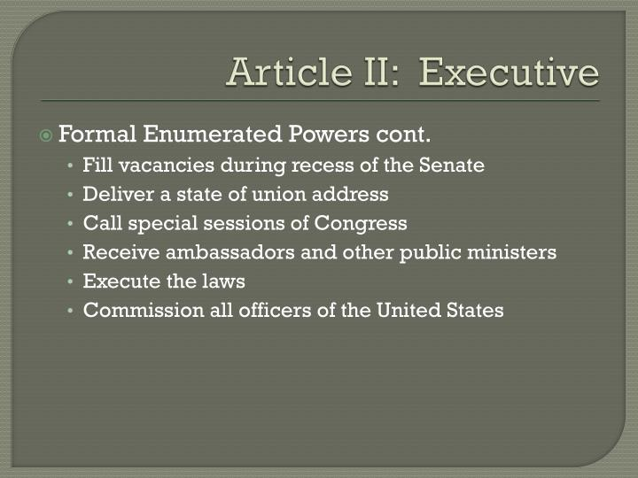 Article II:  Executive