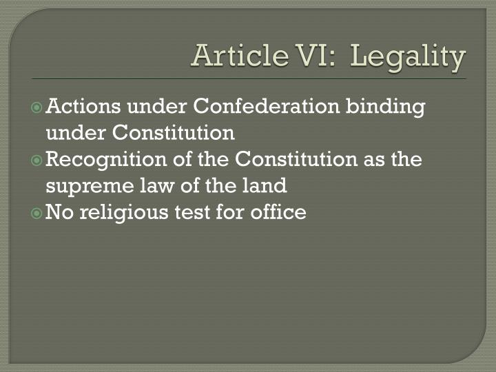 Article VI:  Legality
