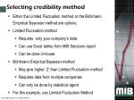 selecting credibility method