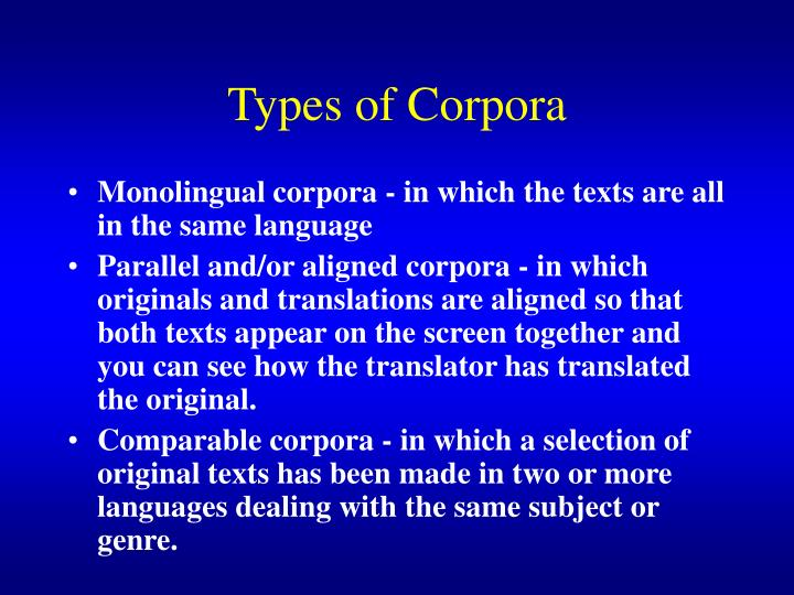Types of Corpora