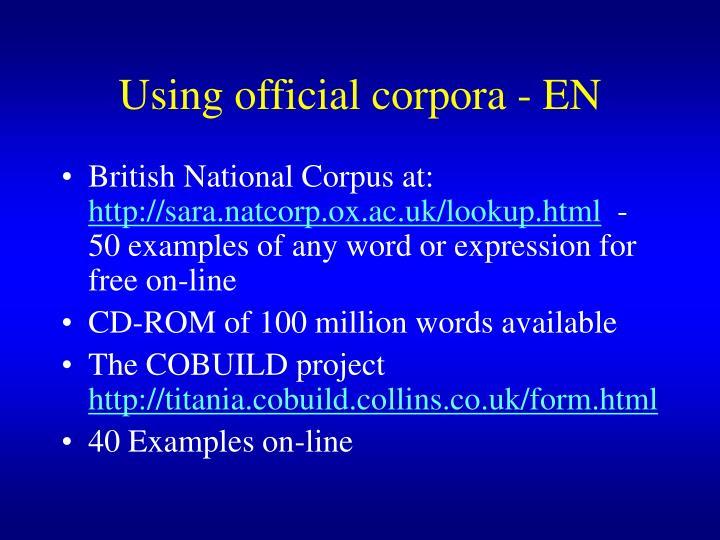 Using official corpora - EN