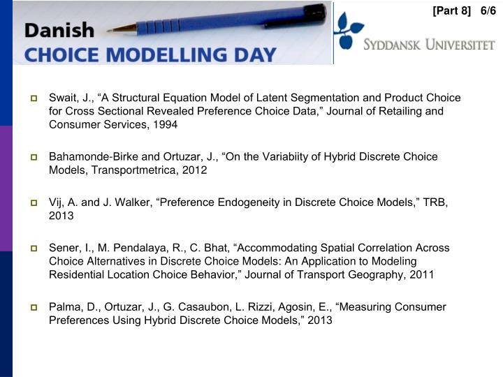"Swait, J., ""A Structural Equation Model of Latent Segmentation and Product Choice for Cross Sectional Revealed Preference Choice Data,"" Journal of Retailing and Consumer Services, 1994"