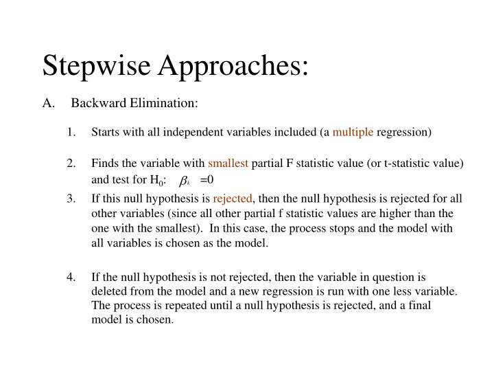 Stepwise Approaches: