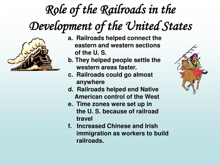 Role of the Railroads in the Development of the United States