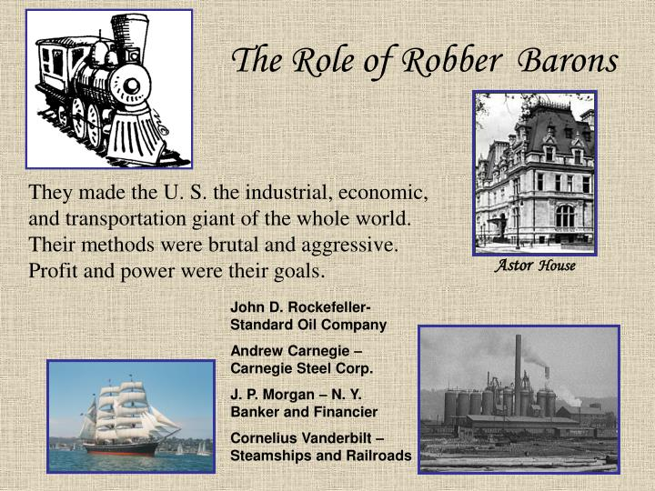The Role of Robber  Barons