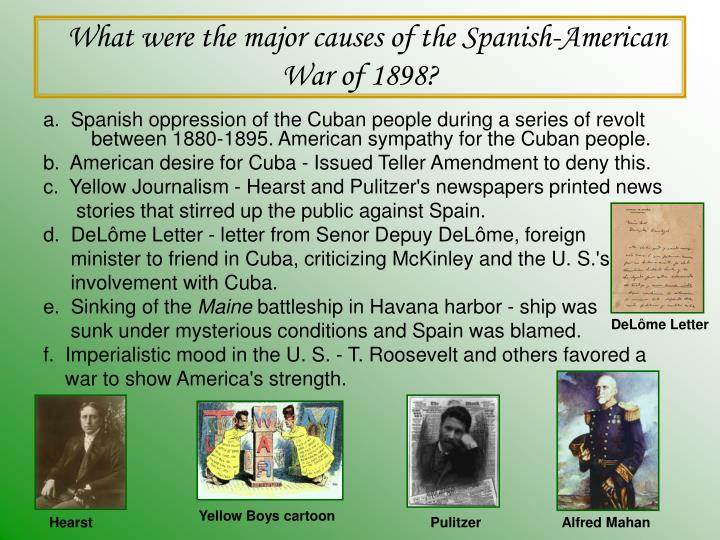 What were the major causes of the Spanish-American War of 1898?