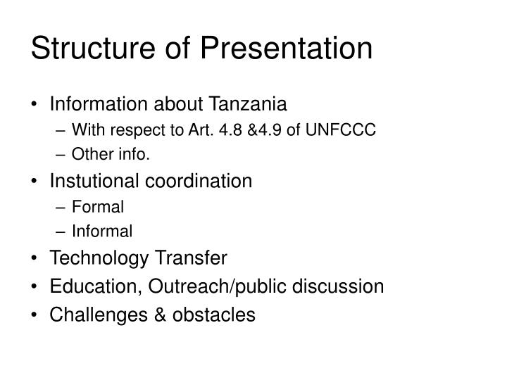 Structure of presentation