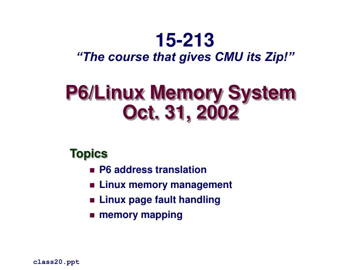 P6 linux memory system oct 31 2002