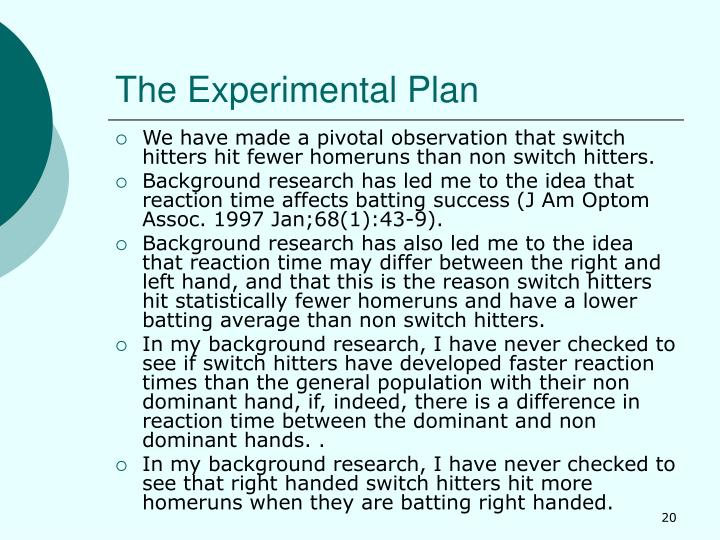 The Experimental Plan