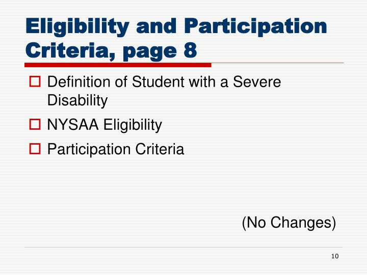 Eligibility and Participation Criteria, page 8