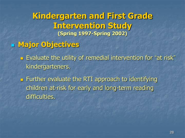 Kindergarten and First Grade