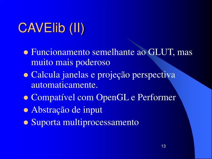 CAVElib (II)