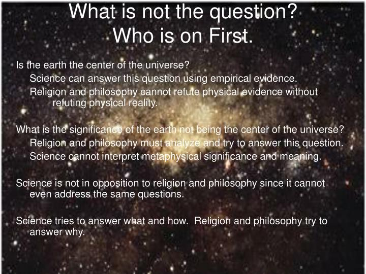 What is not the question?